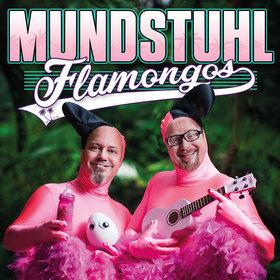 Bild Veranstaltung: MUNDSTUHL - Flamongos