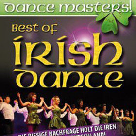 Image: DANCE MASTERS! - Best Of Irish Dance