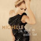 Bild: MICHELLE - Ich würd' es wieder tun - Live 2017
