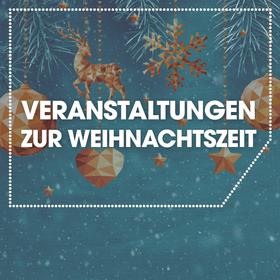 Image: Veranstaltungen zur Weihnachtszeit
