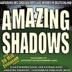 Bild Veranstaltung: Amazing Shadows