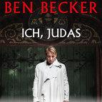 """Bild: ZUSATZTERMIN - Ben Becker - Ich, Judas - """"Einer unter euch wird mich verraten"""""""