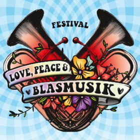 Image Event: Love, Peace & Blasmusik - Das Festival