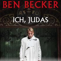 Bild: Ben Becker - Ich, Judas -