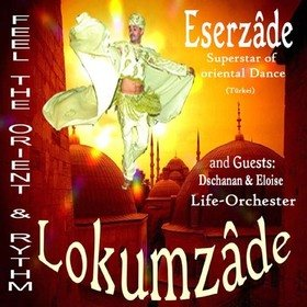 Image: Lokumzade - Feel the Orient & Rythm