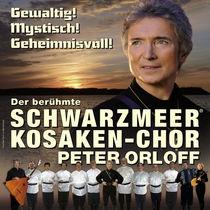 Bild: Peter Orloff & Schwarzmeer Kosaken-Chor