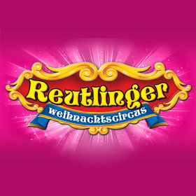 Bild Veranstaltung: Reutlinger Weihnachtscircus