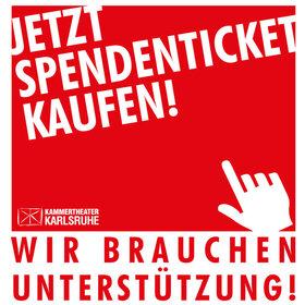Image: Spendenticket - Kammertheater Karlsruhe