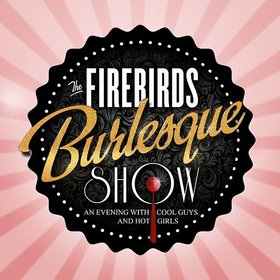 Image: The Firebirds Burlesque Show