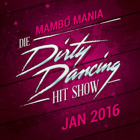 Image: The Dirty Dancing Hit Show - Mambo Mania