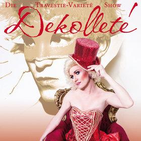 Bild Veranstaltung: Dekolleté - Die Travestie-Varieté-Show