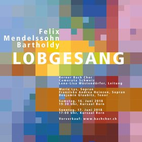 Bild Veranstaltung: Felix Mendelssohn Bartholdy: Lobgesang