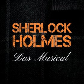 Bild Veranstaltung: Sherlock Holmes - Das Musical